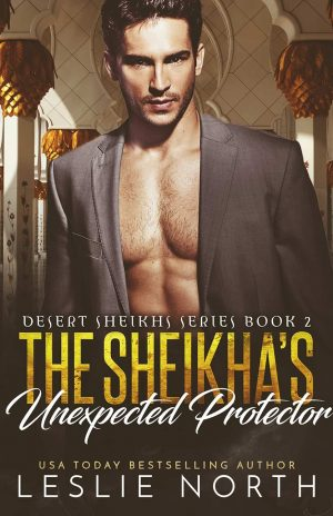 The Sheikha's Unexpected Protector