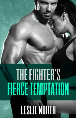 The Fighter's Fierce Temptation
