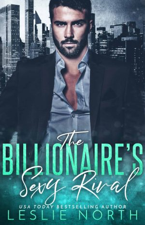 The Billionaire's Sexy Rival