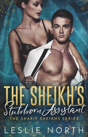 The Sheikh's Stubborn Assistant