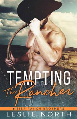 Tempting the Rancher