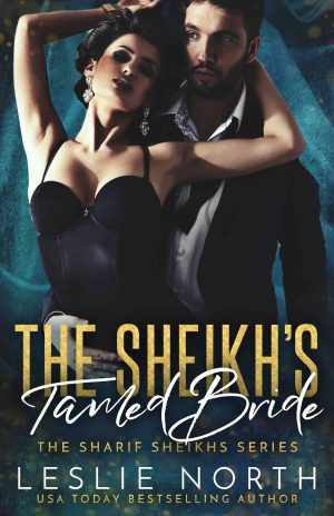 The Sheikh's Tamed Bride