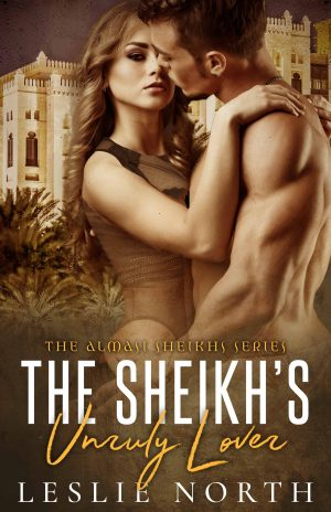 The Sheikh's Unruly Lover