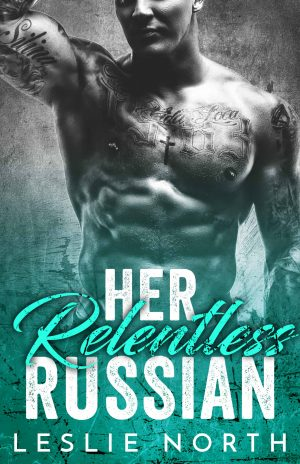 Her Relentless Russian
