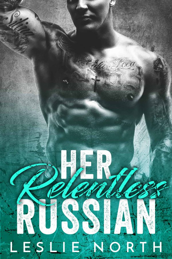 Her Relentless Russian