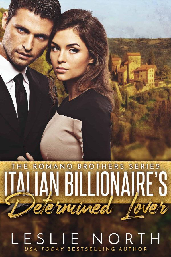 Italian Billionaire's Determined Lover