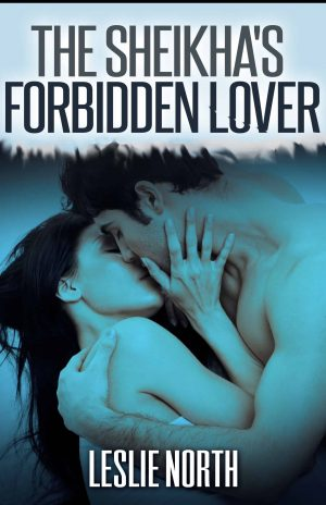 The Sheikha's Forbidden Lover