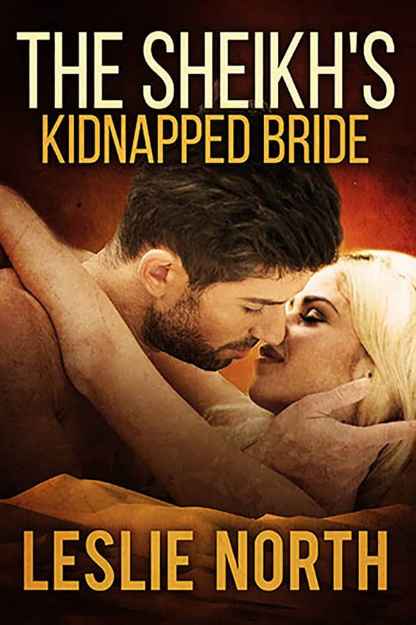 The Sheikh's Kidnapped Bride